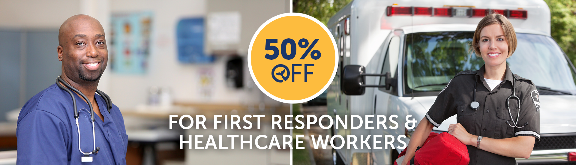 50% Off for First Responders and Healthcare Workers